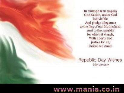 In triumph and in tragedy One Nation, under God Indivisible. And Pladge allegiance to the flag of our motherland. and to the republic for which it stands, With liberty and justice for all, United we stand. Republic Day Wishes 26th January