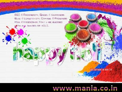 Red 4 prosperity, green 4 happiness, blue 4 longitivity, ornage 4 progress, pink 4 friendship, may u be blessed with all shades of holi. Happy Holi