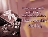Praying-for-your-long-life-and-good-health-on-this-bhai-dooj-and-always-have-a-chocolaty-bhai-dooj