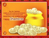May This Dhanteras Endow You With Opulence And Prosperity Happiness Comes At Your Steps Wishing Many Brigt Moments In Your Life Happy Dhanteras