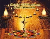 STARTING OF HAPPINESS SUBH DHANTERAS