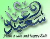 HAVE A SAFE AND HAPPY EID!