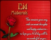 Eid Mubarak, This Comes To Your Way With Warmest Thoughts And Happy Wishes Too.... To Hope Your Eid Day Will Be As Wonderful As You....