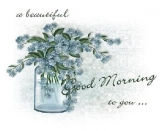 A BEAUTIFUL GOOD MORNING TO YOU