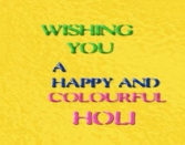 Wishing You A Happy And Colorful Holi