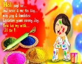 HOLI AAYI RE. AND HERE'S ME TO SAY.. MAY JOY AND LAUGHTER BRIGHTEN YOUR EVERY DAY. YEHI HAI MY WISH DIL SE!