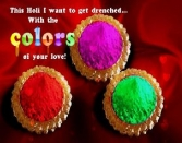 THIS HOLI I WANT TO GET DRENCHED WITH THE COLORS OF YOUR LOVE!