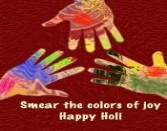 SMEAR THE COLORS OF JOY HAPPY HOLI