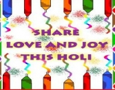 Share Love And Joy This Holi