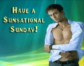HAVE A SUNSATIONAL SUNDAY