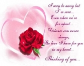 I May Be Away But I M Sure... Even When We're Far Apart... Distance Can Never Change, The Love I Have For You In My Heart... Thinking Of You