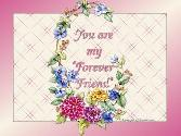 YOU ARE MY FOREVER FRIEND