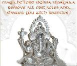 MAY THE LORD VIGHNA VINAYAKA REMOVE ALL OBSTICLES ADD.. SHOWER YOU WITH BOUNTIES