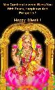 MAY GODDESS LAKSHMI BLESS YOU WITH PEACE, HAPPINESS AND PROSPERITY! HAPPY DIWALI!