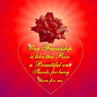 Beautiful Friendship Day Our Friendship Is Like This Rose A Beautiful One Thanks For Being There For Me.